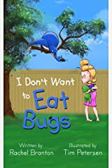 I Don't Want to Eat Bugs (Lisbon's Misadventures Book 1) Kindle Edition