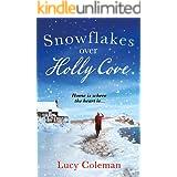 Snowflakes Over Holly Cove: a feel good heartwarming romance