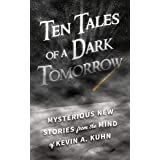 Ten Tales of a Dark Tomorrow