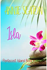 Isla (Pentecost Island Book 10) Kindle Edition
