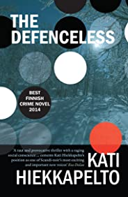 The Defenceless (Anna Fekete Book 2)