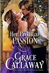 Her Prodigal Passion (Mayhem in Mayfair Book 4) Kindle Edition