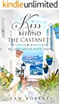 A Kiss Behind the Castanets: My Love Affair with Spain (Moving to Spain Book 1)