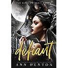 Defiant (The Feral Princess Book 1)