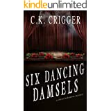 Six Dancing Damsels (China Bohannon Book 6)