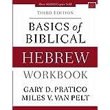 Basics Of Biblical Hebrew Workbook [Third Edition]