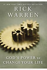 God's Power to Change Your Life (Living with Purpose) Kindle Edition
