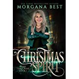Christmas Spirit: A Paranormal Women's Fiction Cozy Mystery (The Middle-aged Ghost Whisperer Book 1)