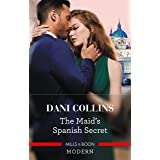 The Maid's Spanish Secret (Secret Heirs of Billionaires Book 27)
