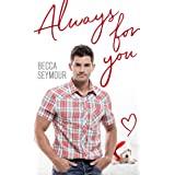 Always For You (True-blue Book 5)