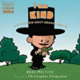 I am Kind: A Little Book About Abraham Lincoln
