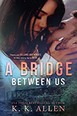 A Bridge Between Us Kindle Edition