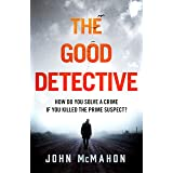 The Good Detective: the 'pretty much perfect' US crime debut that is gripping readers everywhere