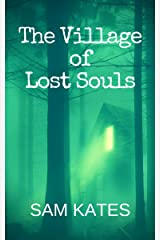 The Village of Lost Souls Kindle Edition