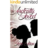 Ardently Loved: A Pride and Prejudice Variation