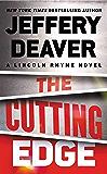 The Cutting Edge (A Lincoln Rhyme Novel Book 15) (English Edition)