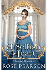 A Selfish Heart: A Regency Romance (Landon House Book 2) Kindle Edition