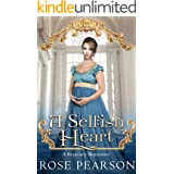 A Selfish Heart: A Regency Romance (Landon House Book 2)