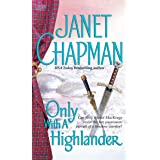 Only With a Highlander (Pine Creek Highlanders Series Book 5)