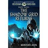 The Shadow Grid Returns: Book Seven of the Dragon Stone Saga (Dragon Stone Saga Series 7)