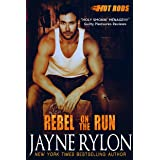 Rebel on the Run: A Powertools Spinoff (Hot Rods Book 4)