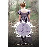 The Elusive Miss Ellison (Regency Brides: A Legacy of Grace Book 1) (English Edition)