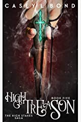 High Treason (The High Stakes Saga Book 5) Kindle Edition