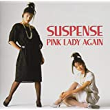 "PINK LADY AGAIN""SUSPENSE"""