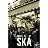 Dead Straight Pocket Guide to Ska