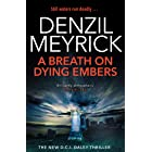A Breath on Dying Embers: A DCI Daley Thriller (Book 7) - The pageturning thriller from the No.1 bestseller