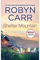 Shelter Mountain (A Virgin River Novel Book 2) Kindle Edition