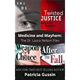 Medicine and Mayhem: The Dr. Laura Nelson Files (The Laura Nelson Series, Books 1-4)