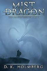 Mist Dragon: An Epic Fantasy Adventure (The Dragon Misfits Book 5) Kindle Edition