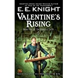 Valentine's Rising: Book Four of the Vampire Earth: 04