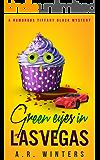 Green Eyes in Las Vegas: A Cozy Tiffany Black Mystery (Tiffa…