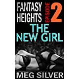 The New Girl (Fantasy Heights Book 2)