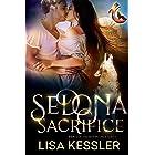 Sedona Sacrifice: Southwestern Paranormal Romance with Shifters, Psychics, and Secrets (Sedona Pack Book 6)