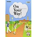 On Your Way!―異文化体験で学ぶ大学英語の基礎 (Clover Series)