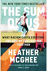The Sum of Us: What Racism Costs Everyone and How We Can Prosper Together Kindle Edition
