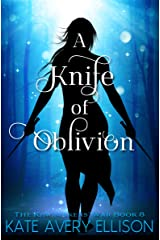 A Knife of Oblivion (The Kingmakers' War Book 8) Kindle Edition