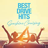 BEST DRIVE HITS -Sunshine Cruising-