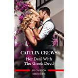 Her Deal with the Greek Devil (Rich, Ruthless & Greek Book 2)