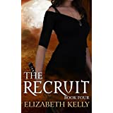 The Recruit (Book Four) (The Recruit Series 4)