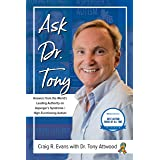 Ask Dr. Tony: Questions & Answers from the World's Leading Authority on Asperger's Syndrome & High-Functioning Autism
