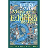 A History of Modern Ethiopia, 1855-1991: Updated and revised edition