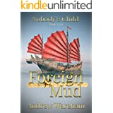 Foreign Mud (Nobody's Child Book 2)