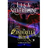 The Cinderella Hour: A Paranormal Angel Romance Fantasy (A Game of Lost Souls Book 1)