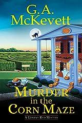 Murder in the Corn Maze (A Granny Reid Mystery Book 2) Kindle Edition
