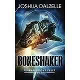 Boneshaker (Terran Scout Fleet Book 2)