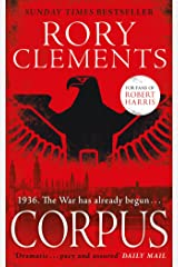 Corpus: A gripping spy thriller for fans of Robert Harris's MUNICH Kindle Edition